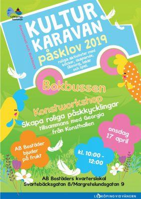 Affisch Kulturkaravan påsk 2019. Välkommen 17 april till kvartersgården Margretelund.