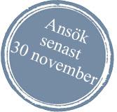 Ansök senast 30 november